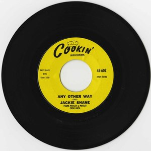 45 jackie shane any other way cookin 45 602