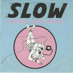45 slow i broke the circle pic sleeve front