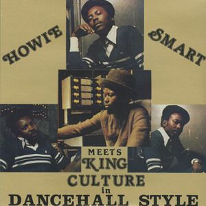 Howie smart meets king culture front