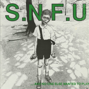 Snfu and no one else wanted to play %282nd%29 front