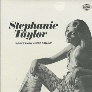 Stephanie taylor i don't know where i stand