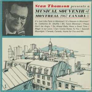 Stan thomson a musical tour of montreal 1967
