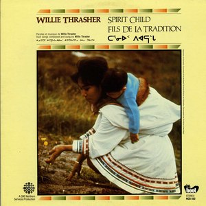 Willie thrasher spirit child front