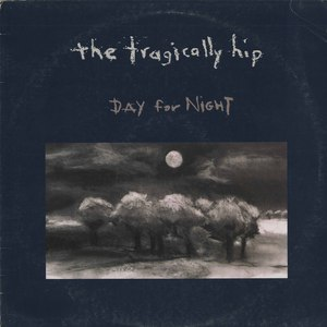 Tragically hip day for night front
