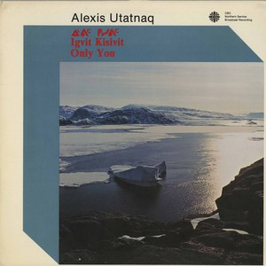 Alexis utatnaq only you front