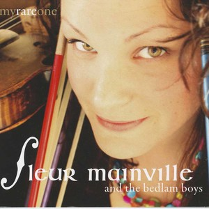 Fleur mainville and the bedlam boys my rare one