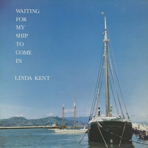 Linda kent waiting for my ship to come in