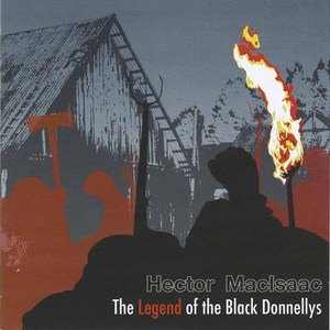 Hector macisaac the legend of the black donnellys
