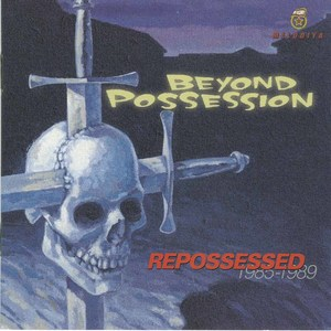 Beyond posession repossessed 1985 1989