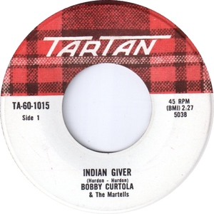 Bobby curtola and the martells indian giver tartan