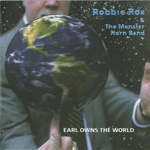 Cd robbie rox and the monster band earl owns the world front