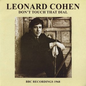 Leonard cohen   dont touch that dial front