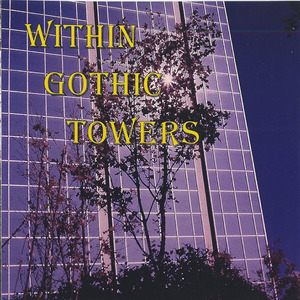 Cd within gothic towers front