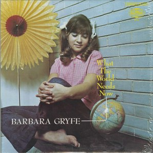 Barbara gryfe what the world needs now