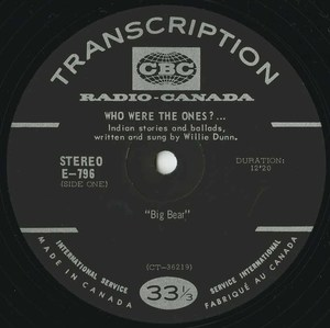 Willie dunn who were the ones %28cbc radio canada e 796%29 side 01 label