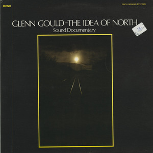 Glenn gould the idea of north front