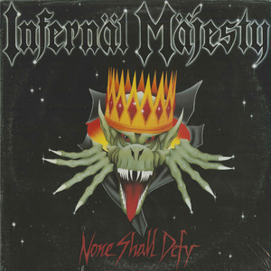 Infernal majesty   none shall defy front sealed