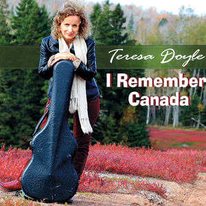 Teresa doyle   i remember canada   cover
